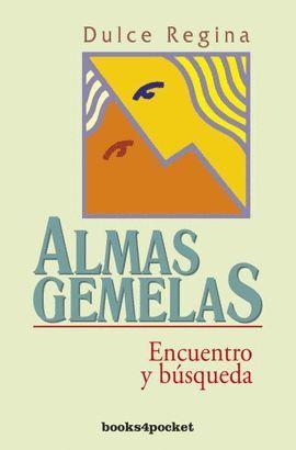 ALMAS GEMELAS. ENCUENTRO Y BUSQUEDA