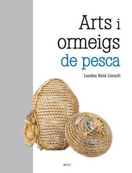 ARTS I ORMEIGS DE PESCA