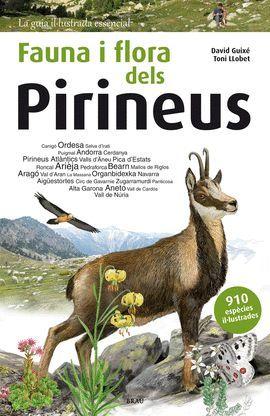 PIRINEUS, FAUNA I FLORA DELS
