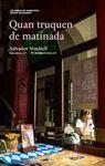 QUAN TRUQUEN DE MATINADA