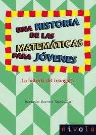 HISTORIA DE LAS MATEMATICAS PARA JÓVENES, UNA