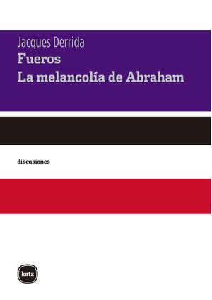 FUEROS - LA MELANCOLÍA DE ABRAHAM