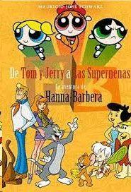 DE TOM Y JERRY A LAS SUPERNENAS