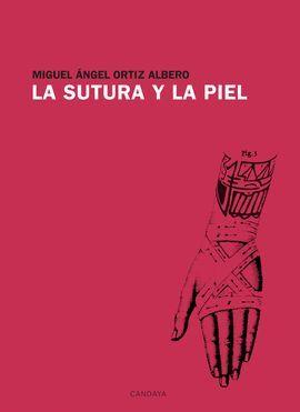 SUTURA Y LA PIEL, LA