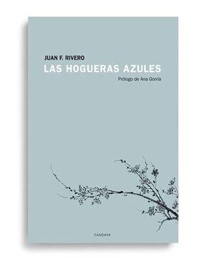 HOGUERAS AZULES, LAS