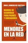 MENORES EN LA RED: MANUAL DE SEGURIDAD PARA PADRES Y EDUCADORES