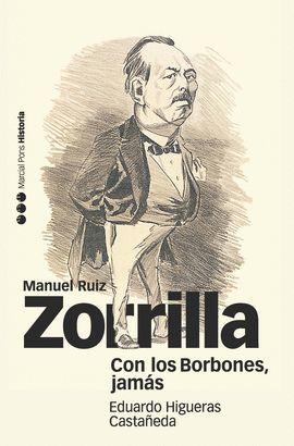 CON LOS BORBONES, JAMÁS