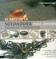 ARTE DE LA SOLDADURA PARA JOYEROS, EL