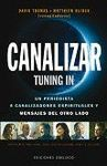CANALIZAR . TUNING IN