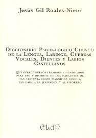 GLOSARIO CHUSCO DE TÉRMINOS PSICO-ILÓGICOS Y PSICOPATO-ILÓGICOS