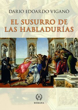 SUSURRO DE LAS HABLADURÍAS, EL