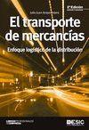 TRANSPORTE DE MERCANCIAS, EL (2º EDICION REVISADA)
