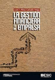 GESTIÓN FINANCIERA DE LA EMPRESA, LA