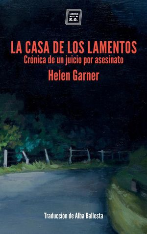 CASA DE LOS LAMENTOS, LA