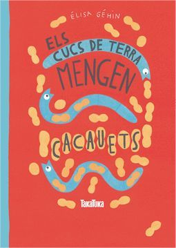 CUCS DE TERRA MENGEN CACAUETS, ELS
