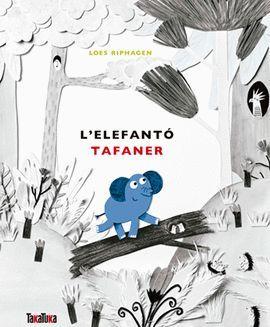 ELEFANTÓ TAFANER, L'
