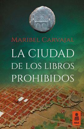 CIUDAD DE LOS LIBROS PROHIBIDOS, LA