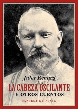CABEZA OSCILANTE Y OTROS CUENTOS, LA