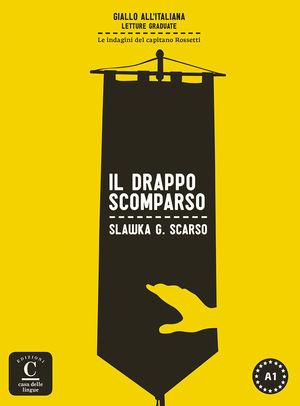 IL DRAPPO SCOMPARSO (LIBRO + MP3) COLECCIÓN GIALLO ALL'ITALIANA.
