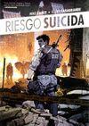 RIESGO SUICIDA Nº 1. EL RENCOR DE LA GUERRA