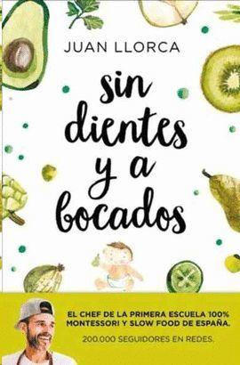 SIN DIENTES Y A BOCADOS
