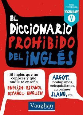 DICCIONARIO PROHIBIDO DEL INGLES, EL