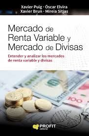 MERCADO DE RENTA VARIABLE Y MERCADO DE DIVISAS (2A. EDICIÓN)