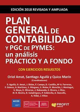 PLAN GENERAL DE CONTABILIDAD Y PGC DE PYMES: UN ANÁLISIS PRÁCTICO Y A FONDO