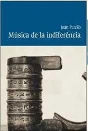 MUSICA DE LA INDIFERENCIA