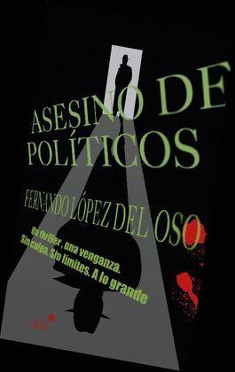 ASESINO DE POLITICOS