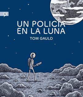 POLICÍA EN LA LUNA, UN