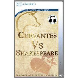 CERVANTES VS. SHAKESPEARE (AUDIOLOBRO)