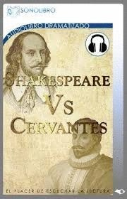 SHAKESPEARE VS. CERVANTES (AUDIOLIBRO)