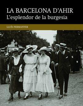 ESPLENDOR DE LA BURGESIA, L'