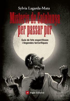 MISTERIS DE CATALUNYA PER PASSAR POR