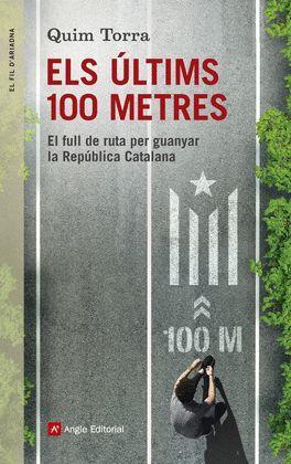 ÚLTIMS 100 METRES, ELS