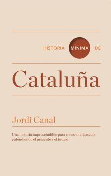 HISTORIA MÍNIMA DE CATALUÑA  (CASTELLANO)