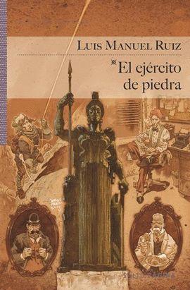 EJÉRCITO DE PIEDRA, EL