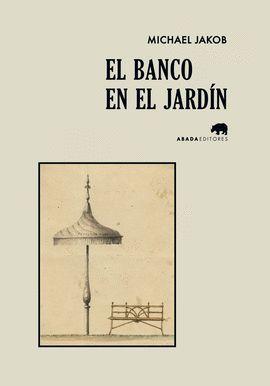 BANCO EN EL JARDÍN, EL