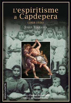ESPIRITISME A CAPDEPERA (1868-1936), L'