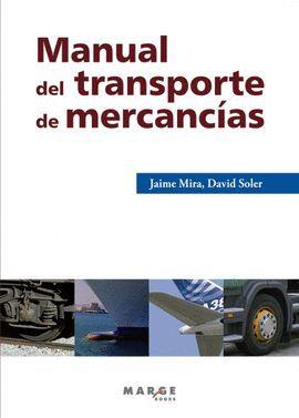 MANUAL DEL TRANSPORTE DE MERCANCIAS (3 ED.)