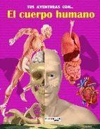 TUS AVENTURAS CON EL CUERPO HUMANO