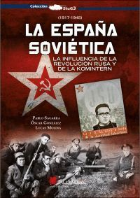 ESPAÑA SOVIETICA, LA
