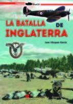 BATALLA DE INGLATERRA, LA