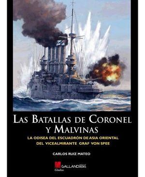 BATALLAS DE CORONEL Y MALVINAS, LAS