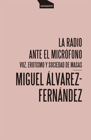 RADIO ANTE EL MICRÓFONO, LA