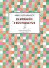 CORAZÓN Y LOS HELECHOS, EL