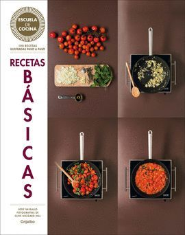 RECETAS BASICAS. ESCUELA DE COCINA