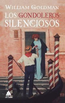 GONDOLEROS SILENCIOSOS, LOS