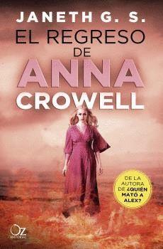 REGRESO DE ANNA CROWELL, EL